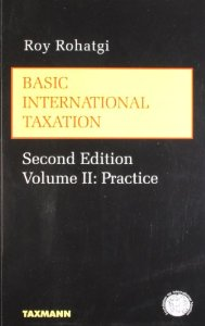 BASIC INTERNATIONAL TAXATION (VOLUME II - PRACTICE)