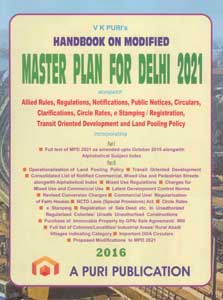 Handbook on Modified Master Plan for Delhi - 2021 (With Supplement) (Alongwith Allied Rules & Regulations)