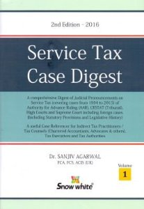 SERVICE TAX CASE DIGEST (IN TWO VOLUMES)