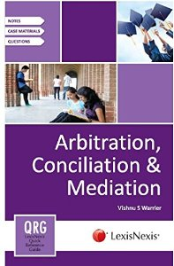 QUICK REFERENCE GUIDE - Arbitration, Conciliation and Mediation