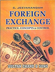 Foreign Exchange - Practice, Concepts & Control