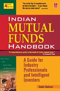 Indian MUTUAL FUNDS Handbook - A Guide for Industry, Professionals and Intelligent Investors