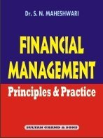 Financial Management : Principles and Practice