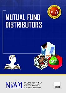 Mutual Fund Distributors (for National Institute Of Securities Markets (NISM) Course)