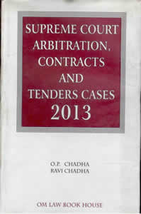 Supreme Court on Arbitration, Contracts and Tenders Cases 2013