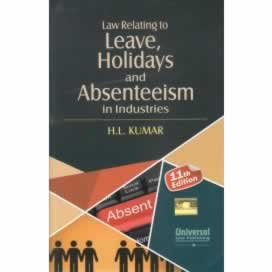 Law Relating to Leave, Holidays and Absenteeism in Industries