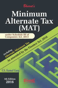 MINIMUM ALTERNATE TAX (MAT) under Revised Schedule III of Companies Act including Alternate Minimum Tax (AMT)