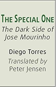 THE SPECIAL ONE: THE DARK SIDE OF JOSE M
