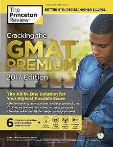 Cracking the GMAT Premium  2017(with 6 Full Lenght Practice Tests) (Book   online tests and practice)