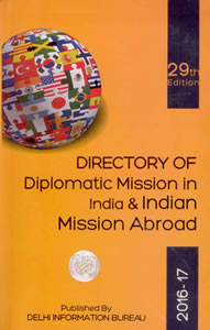 Directory of Diplomatic Mission in India & Indian Mission Abroad