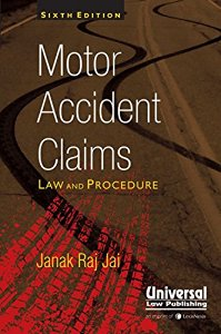 Motor Accident Claims - Law & Procedure