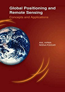 GLOBAL POSITIONING AND REMOTE SENSING CONCEPTS AND APPLICATIONS
