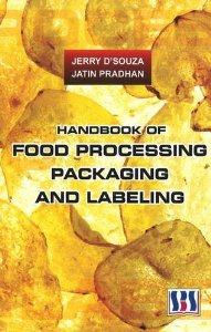 HANDBOOK OF FOOD PROCESSING, PACKAGING AND LABELING