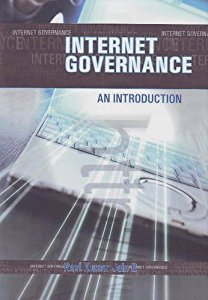 INTERNET GOVERNANCE - AN INTRODUCTION