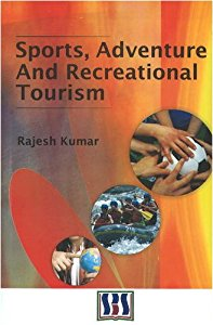SPORTS, ADVENTURE AND RECREATION TOURISM