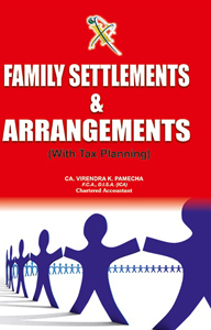 Family Settlements & Arrangements (With Tax Planning)