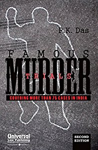 Famous Murder Trials - Covering More Than 75 Murder Cases in India