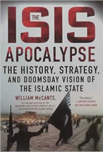 The ISIS Apocalypse - The History Strategy and Doomsday Vision of the Islamic State