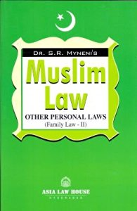 Muslim Law Other Personal Laws (Family Law -II)