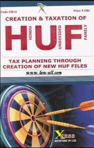 Tax Planning Through Creation of New HUF File (with Capital Fomation Tips & Law of Gifts)
