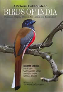 A Pictorial Field Guide to BIRDS of India - Pakistan, Nepal, Bhutan, Sri Lanka and Bangladesh