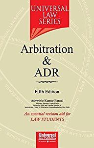 Arbitration & ADR (Universal Law Series)