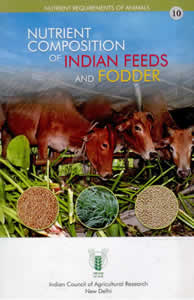 Nutrient Composition of Indian Feeds and Fodder