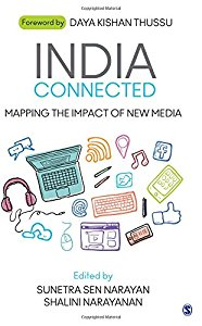 INDIA CONNECTED - MAPPING THE IMPACT OF NEW MEDIA