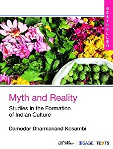 MYTH AND REALITY - STUDIES IN THE FORMATION OF INDIAN CULTURE