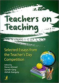 Teachers on Teaching Selected Essays from the Teachers Day