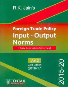 Foreign Trade Policy - Input-Output Norms : Duty Exemption Schemes (Handbook of Procedures Vol. 2) 2015-2020