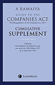A. Ramaiyas Guide to the Companies Act (Providing Guidance on the Companies Act, 2013) - Comulative Supplement
