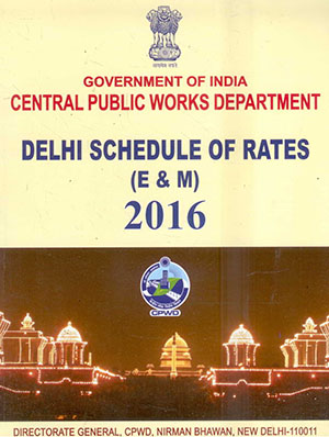 CPWD Delhi Schedule of Rates (Electrical & Mechanical) 2016