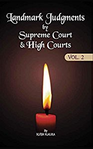 Landmark Judgments by Supreme Court & High Courts (Vol.2)