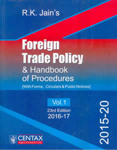 Foreign Trade Policy & Handbook of Procedures with Forms, Circulars & Public Notices (Vol.1) 2015-2020