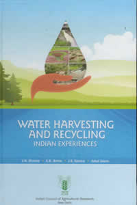 Water Harvesting and Recycling - Indian Experience