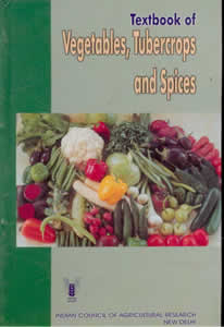 Textbook of Vegetables, Tubercrops and Spices
