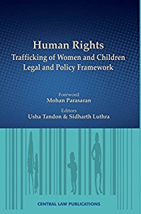 Human Rights - and Trafficking of Women and Children Legal and Policy Framework