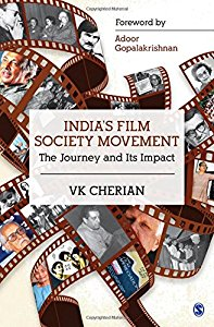 INDIAS FILM SOCIETY MOVEMENT - THE JOURNEY AND ITS IMPACT