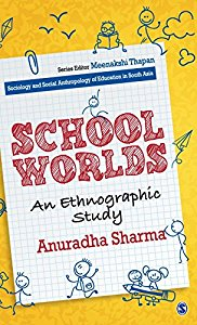 SCHOOL WORLDS AN ETHNOGRAPHIC STUDY - AN ETHNOGRAPHIC STUDY