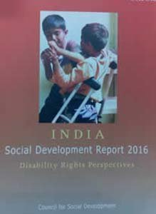 INDIA Social Development Report 2016 - Disability Rights Perspective