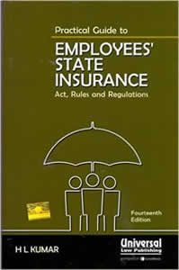 Practical Guide to Employees State Insurance (ESI) - Act, Rules & Regulations