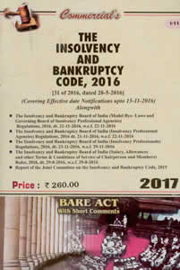The Insolvency and Bankruptcy Code 2016 (Bare Act 2017)