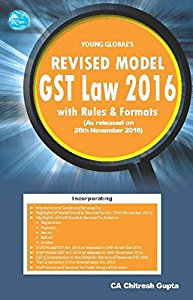 Revised Model GST Law with Rules & Formats