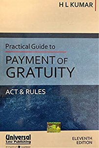 Practical Guide to Payment of GRATUITY Act & Rules