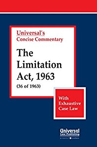 Concise Commentary The Limitation Act, 1963 (36 of 1963) With Exhaustive case Law