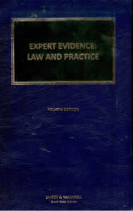 Expert Evidence - Law and Practice (Litigation Library)