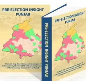 Pre-Election Insight of PUNJAB (Thematic Map-based Comparative Analysis of Assembly Elections of 2012 with Assembly Segment of Parliamentary Elections 2014 of Punjab)