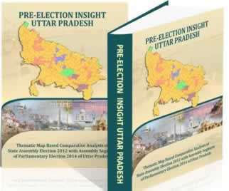 Pre-Election Insight Uttar Pradesh (Thematic Map-based Comparative Analysis of Assembly Elections of 2012 with Assembly Segment of Parliamentary Elections 2014 of U.P.)