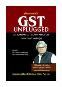 GST UNPLUGGED - All You Wanted to Know About GST